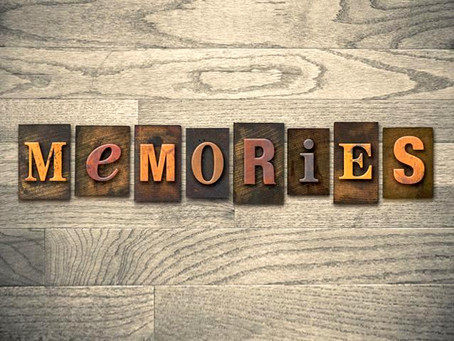 A Challenge for you: Memories & the Test of Time