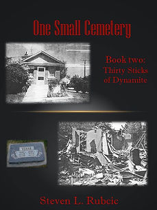 One Small Cemetery Book 2 Thirty Sticks of Dynamite