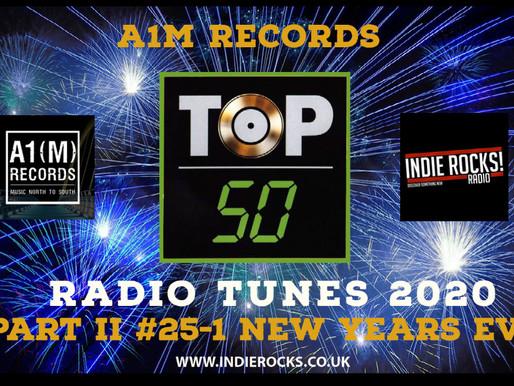 TOP 50 RADIO TUNES OF 2020 - NEW YEARS EVE 8pm on www.indierocks.co.uk