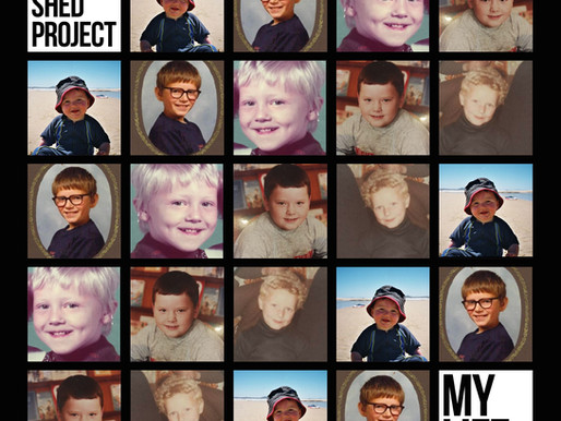 """Single of the week The Shed Project """"My Life"""""""