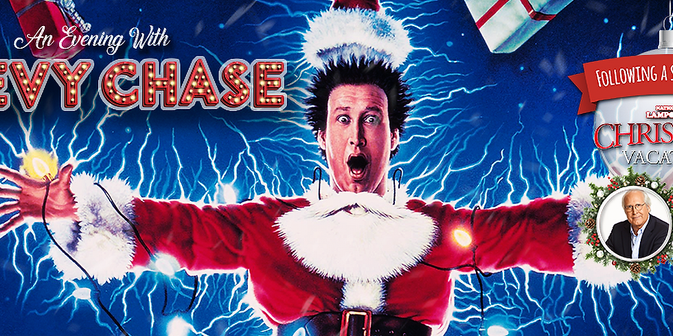 An Evening with Chevy Chase Following a Screening of Christmas Vacation