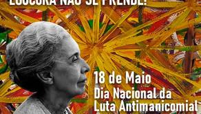 O dia 18 de Maio: dia da luta antimanicomial.