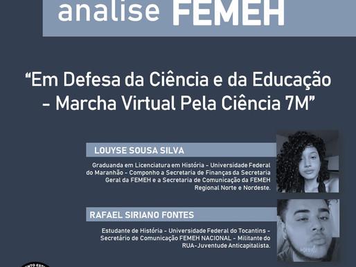 Em Defesa da Ciência e da Educação - Marcha Virtual Pela Ciência #7M