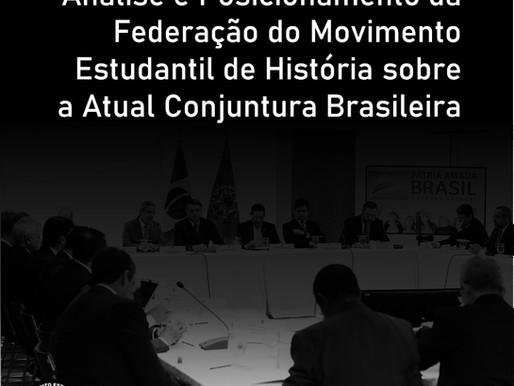 Análise da Federação do Movimento Estudantil de História sobre a Atual Conjuntura Brasileira