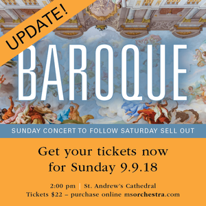 Baroque UPDATE! Saturday's performance is sold out! Tickets still available for Sunday 9.9.18 at 2:00 pm, St. Andrew's Cathedral
