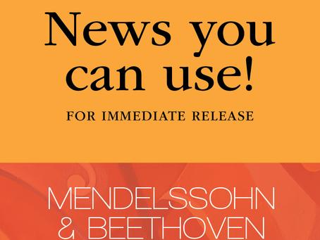 "FOR IMMEDIATE RELEASE: Presents Aural Scenes & Bold Artistry in Bravo III ""Mendelssohn & Beethoven"""