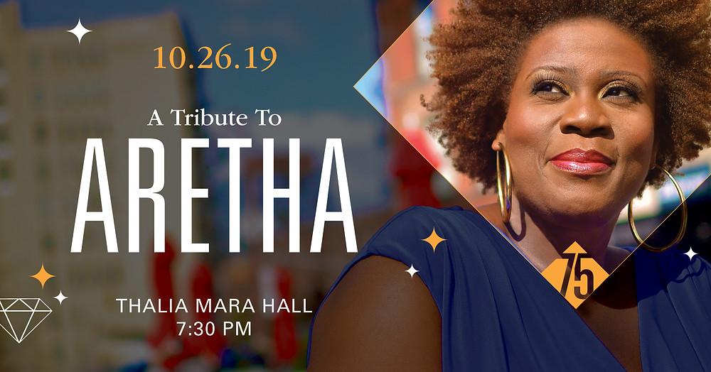 A Tribute to Aretha / 10.26.19 / Thalia Mara Hall / 7:30 pm