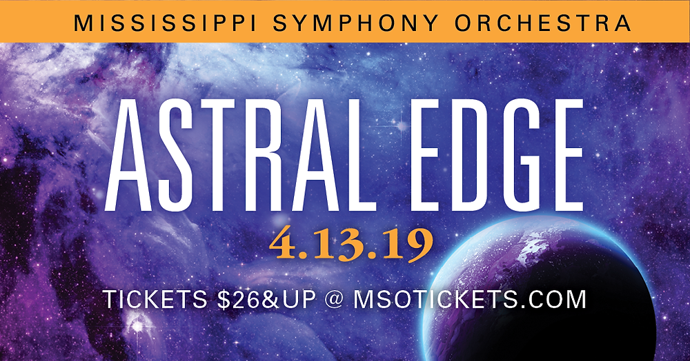 Mississippi Symphony Orchestra presents Astral Edge 4.13.19