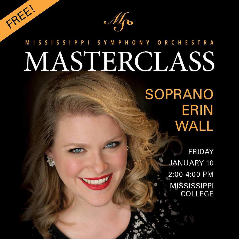 Mississippi Symphony Orchestra present A Masterclass with Soprano Erin Wall