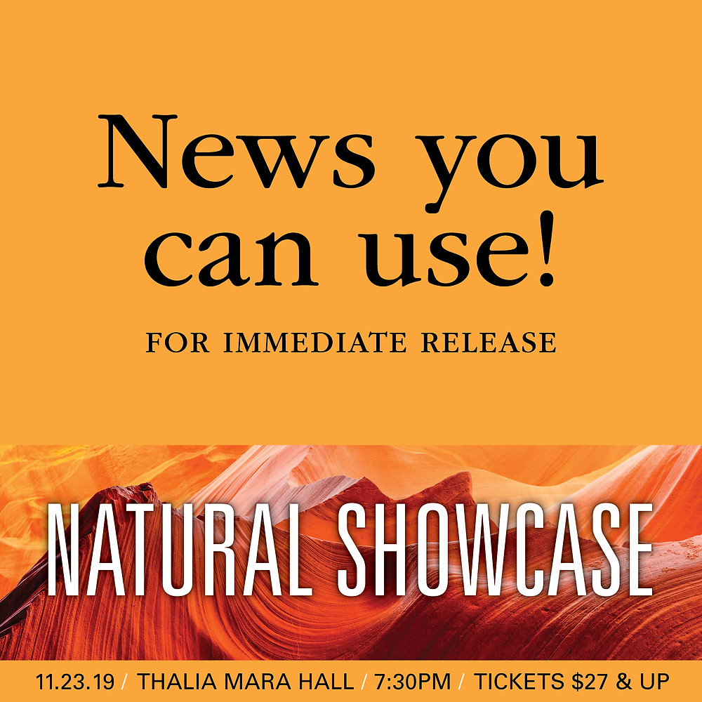 For Immediate Release: Natural Showcase weds music with stunning imagery!
