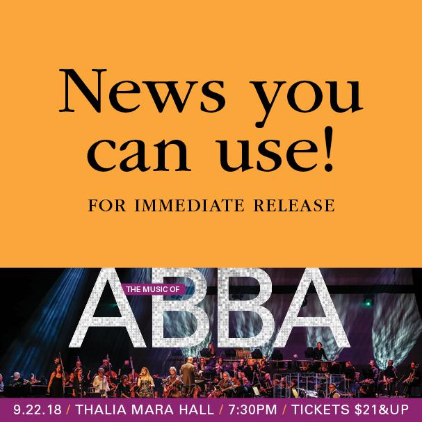 MSO presents The Music of ABBA Saturday, September 22 at Thalia Mara Hall