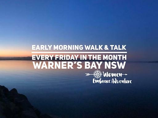 Early Morning Friday Walk and Talk