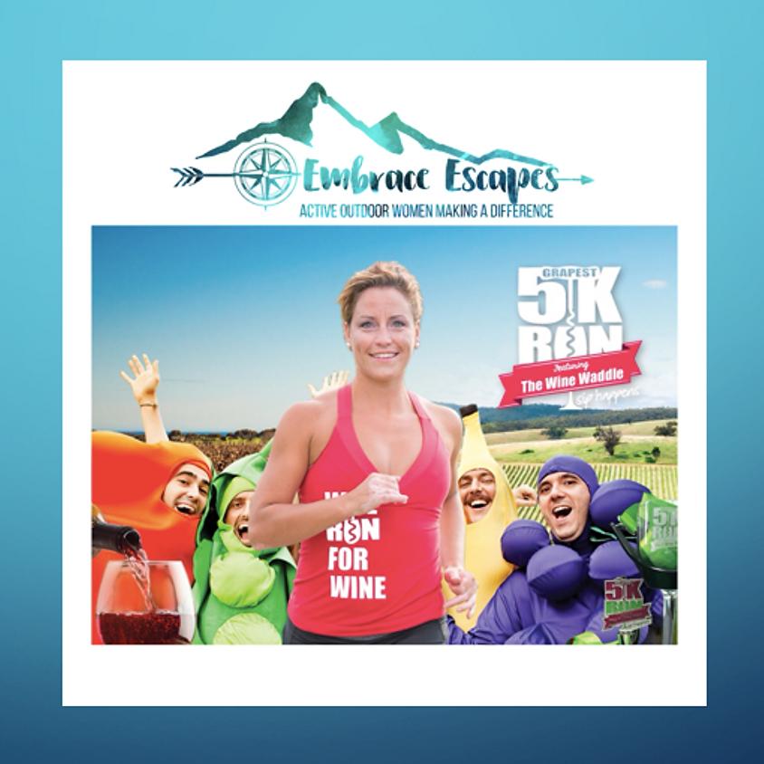 Embrace The Grapest 5km run - Women only Overnight Adventure