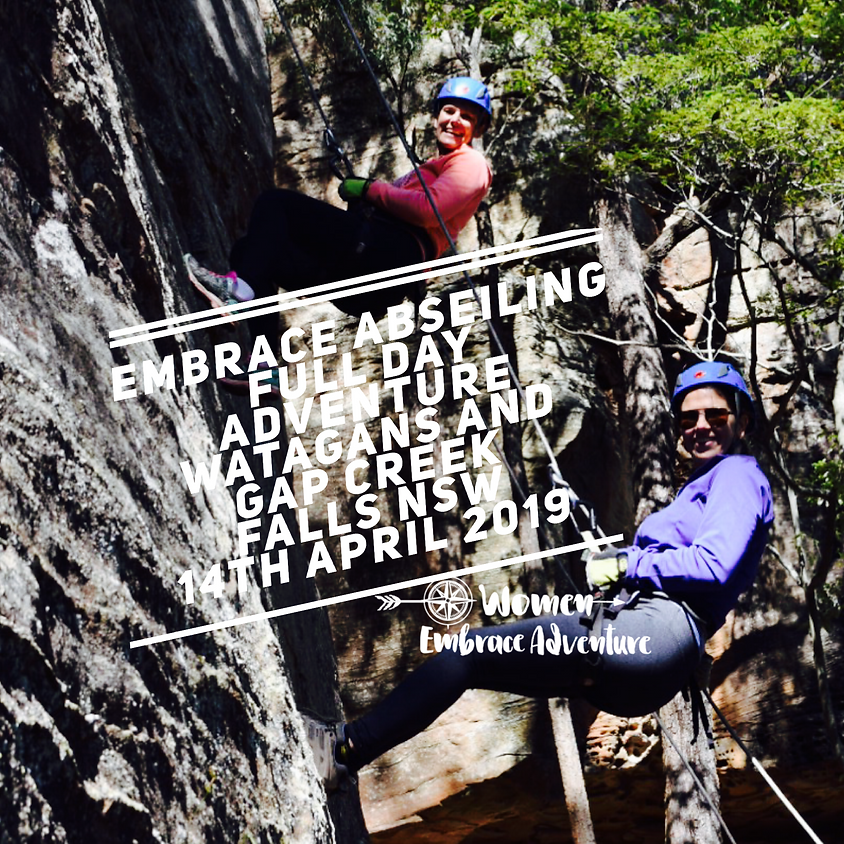 Embrace Abseiling - Full Day Adventure. The Watagans NSW