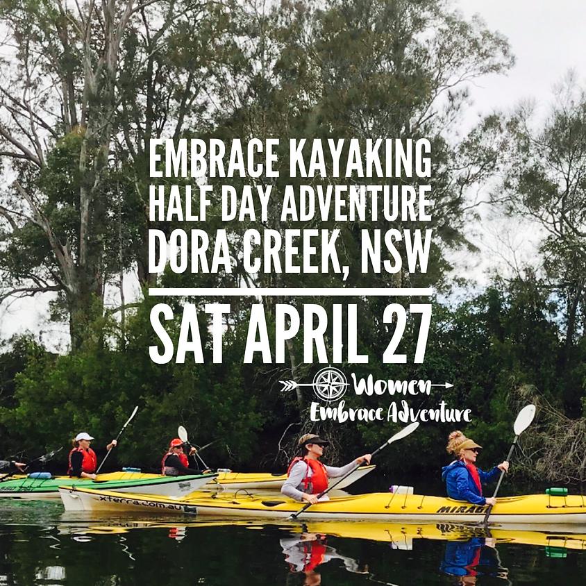 Embrace Kayaking - Dora Creek, NSW