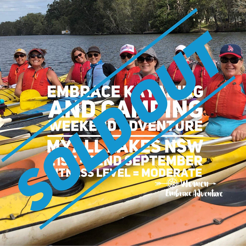 Embrace Kayaking and Camping -  Myall Lakes Paddle Weekend