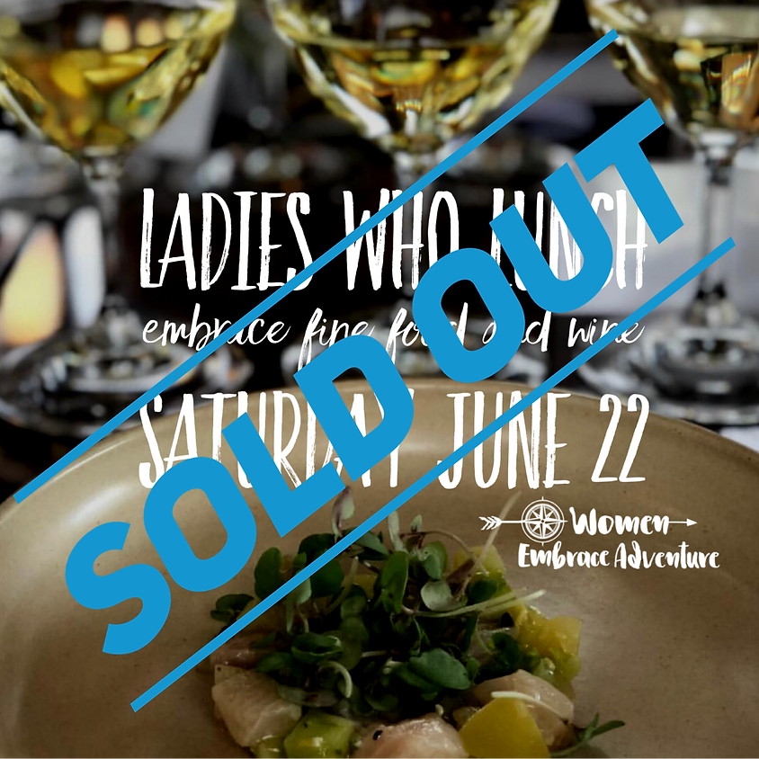 Embrace Fine Food and Wine - WEA Ladies Who Lunch Winter Event
