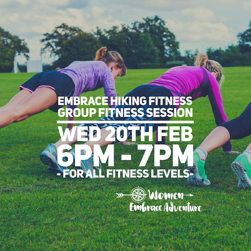 Embrace Hiking Fitness - Group Fitness Session