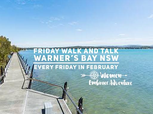 Friday Walk and Talk