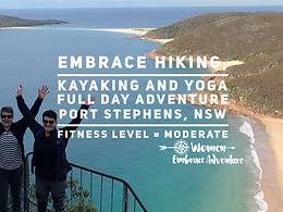 Embrace Hiking, Kayaking and Yoga - Port Stephens NSW