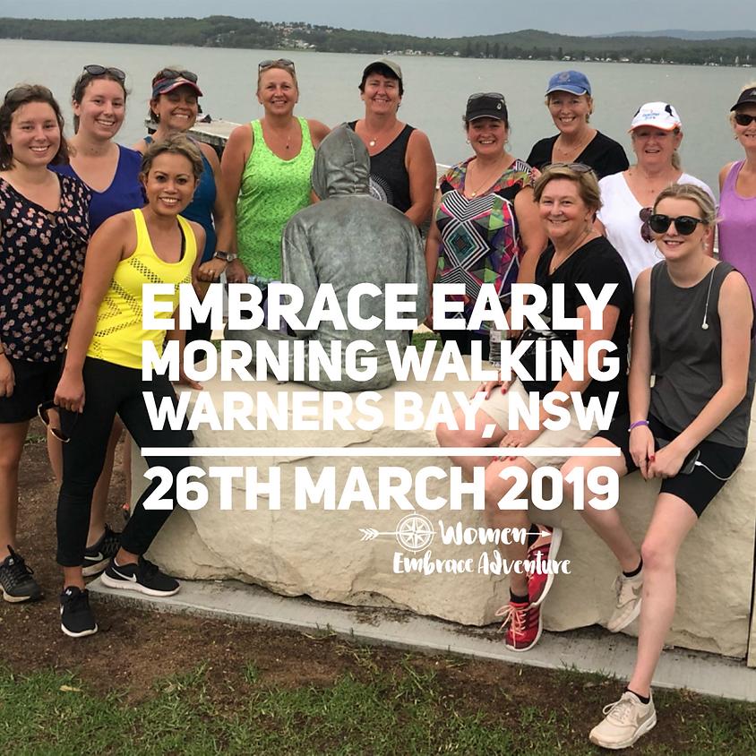 Embrace Early Morning Walking - Warners Bay NSW