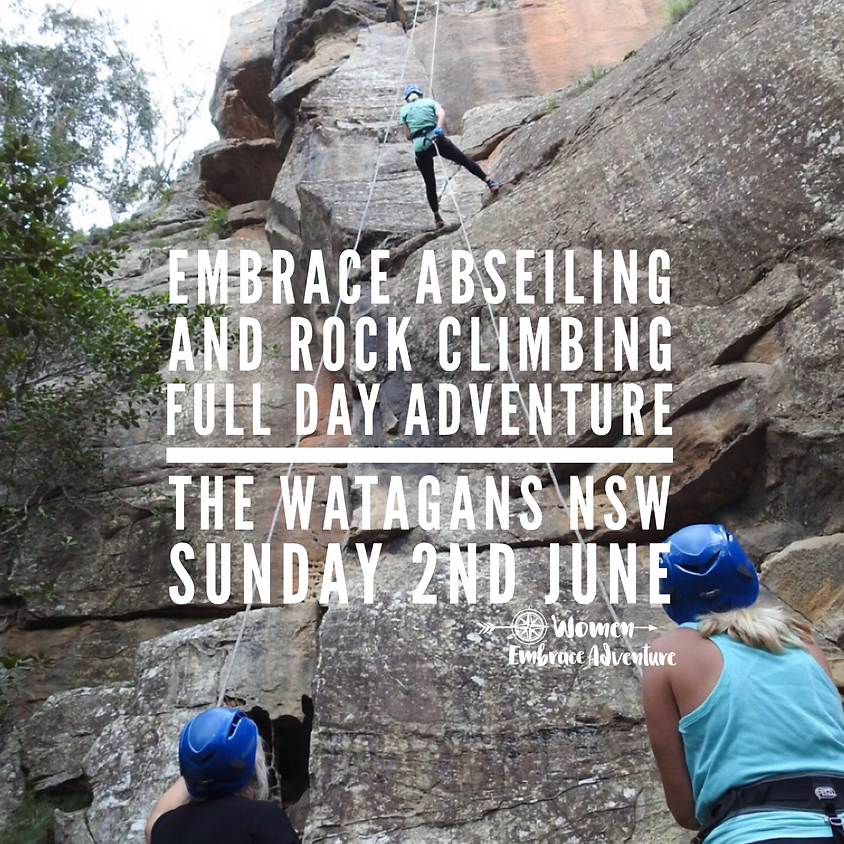 Embrace Abseiling and Rock Climbing Full Day Adventure  - The Watagans, NSW