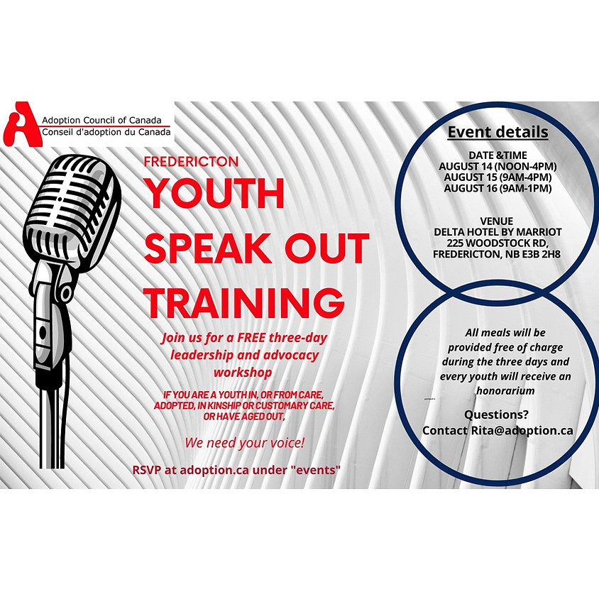 Fredericton, New Brunswick YOUTH SPEAK OUT Training (August 14th-16th, 2020)