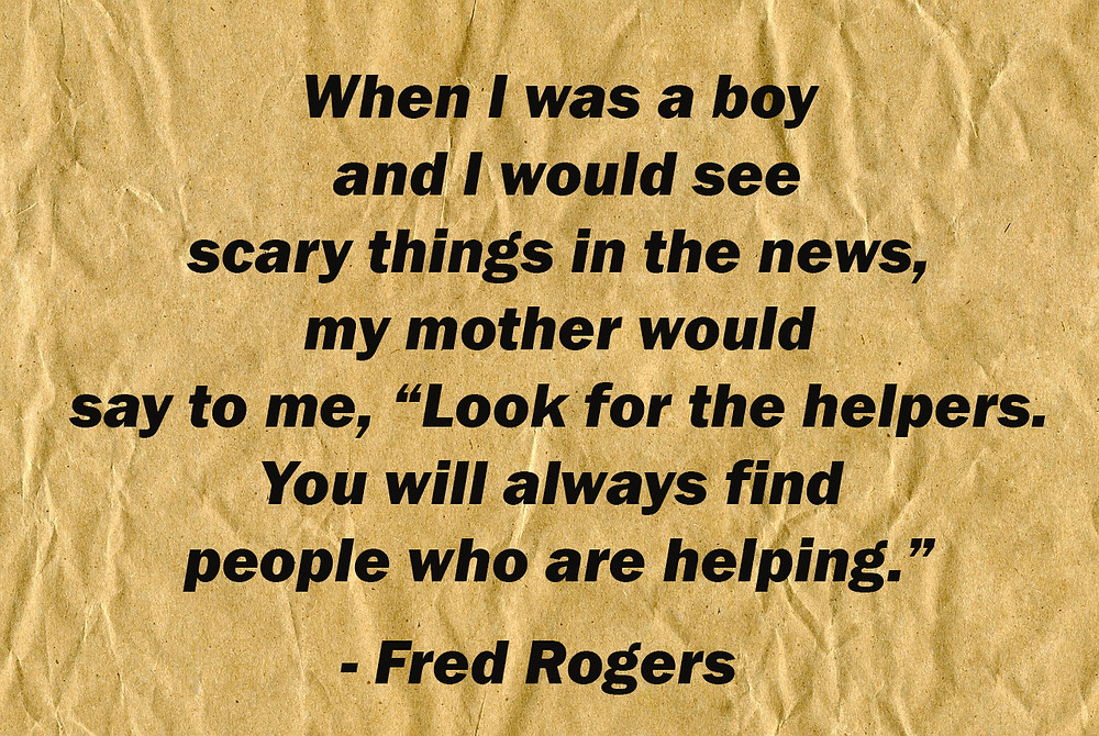 Quote by Mr. Rogers on finding helpers