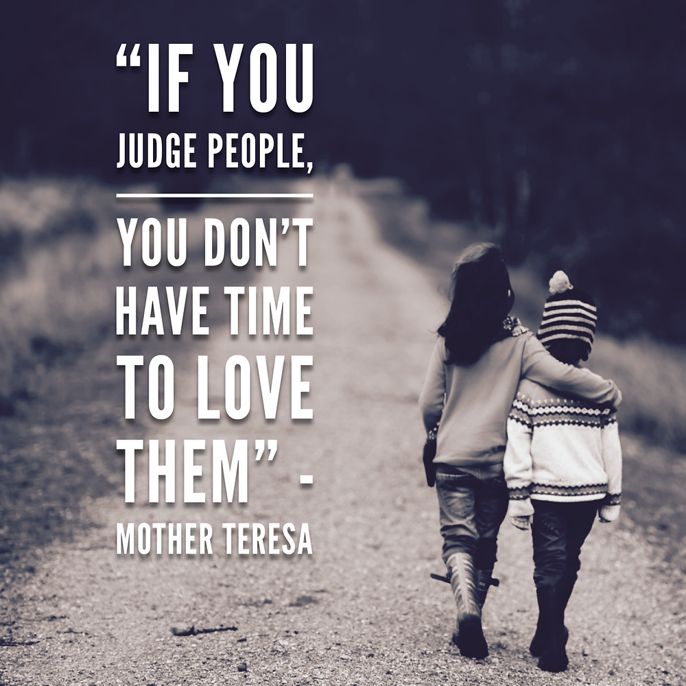 quote about not being judgmental by Mother Teresa