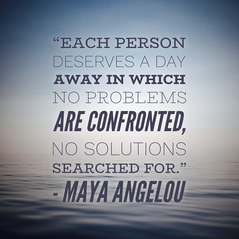 quote about relaxing by Maya Angelou