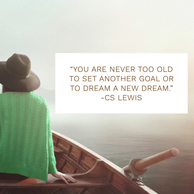 quote about never being too old by C.S. Lewis