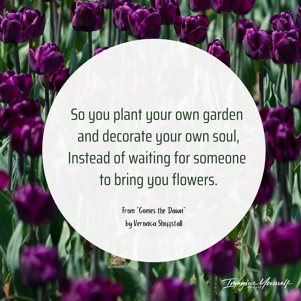 quote pic about loving yourself. poem by Veronica Shoffstall