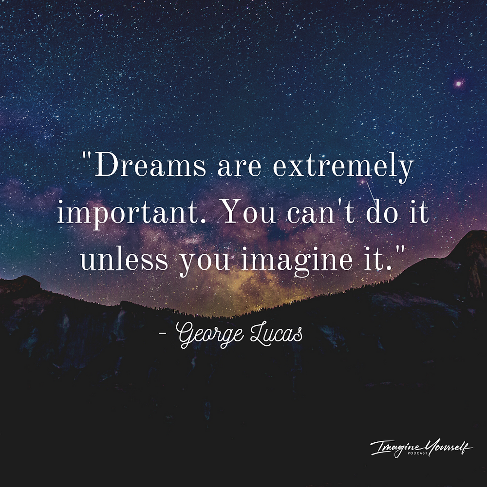 Quote about dreams from George Lucas