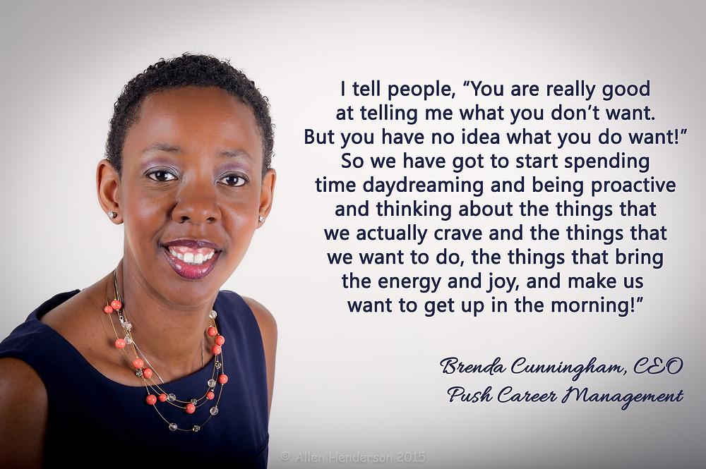 Career advice from Brenda Cunningham, Push Career Management