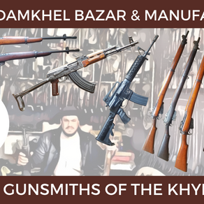 Article: The Last Gunsmiths of The Khyber Pass
