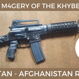 The AK M4geries of Darra & the Khyber Pass