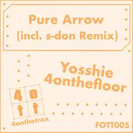 Yosshie 4onthefloor - Pure Arrow