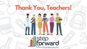 Step Forward Celebrates Teachers and the Value Educators Bring to Communities