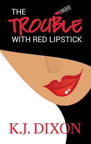 The Trouble With Red Lipstick Cover.jpg