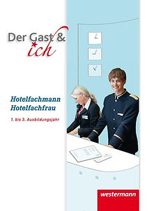 Westermann Der Gast & ich, Hotelfachmann, Hotelfachfrau, Stephanie Vonwiller