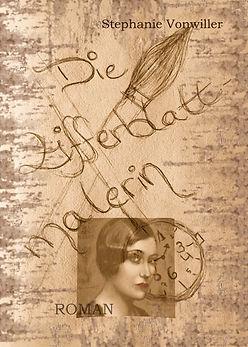 Roman, Die Zifferblattmalerin von Stephanie Vonwiller