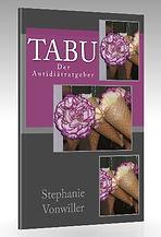 Ratgeber Tabu - Antidiät von Stephanie Vonwiller
