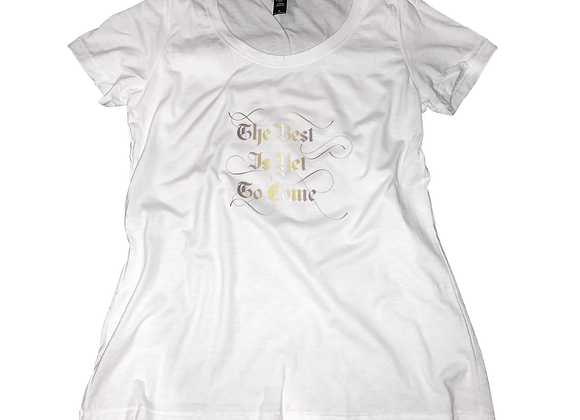 The Best Is Yet To Come | Womens | Large Print