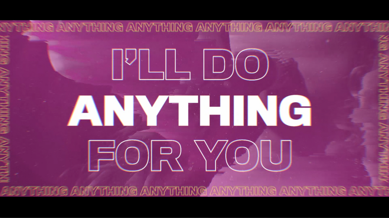 Do_Anything_For_You.png