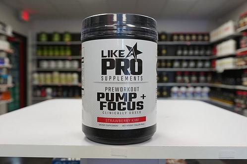 Like A Pro Pump + Focus Pre Workout