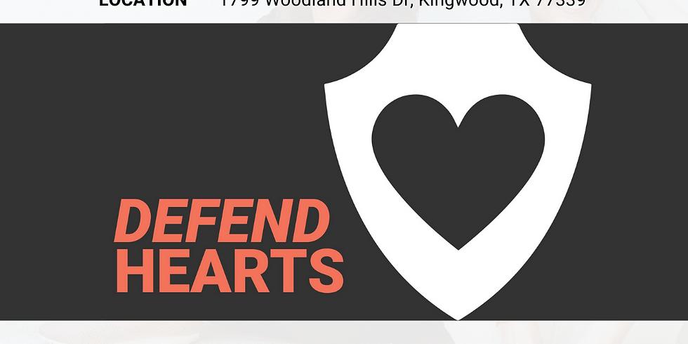 Defend Hearts | Kingwood UMC