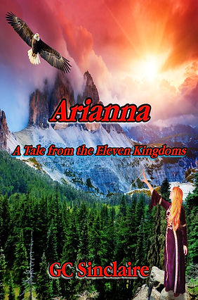 a picture of Arianna A Tale from the Eleven Kingdoms by GC Sinclaire