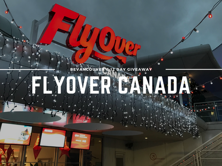 Win 4 FREE Tickets for FlyOver Canada in Vancouver (Giveaway) | Day 4