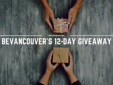 Win FREE gifts and (future) experiences with BeVancouver's 12-Day Giveaway