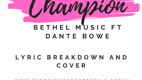 Champion: Bethel Music ft Dante Bowe